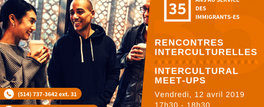 RENCONTRES INTERCULTURELLES / INTERCULTURAL MEETUPS