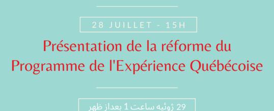 Présentation de la réforme du Programme de l'Expérience Québécoise